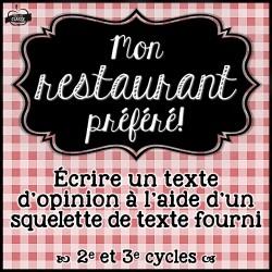 Restaurant préféré (squelette de texte d'opinion)