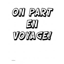 On part en voyage!