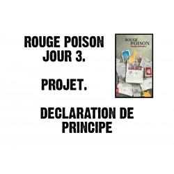Rouge Poison - Jour 3 - Projet