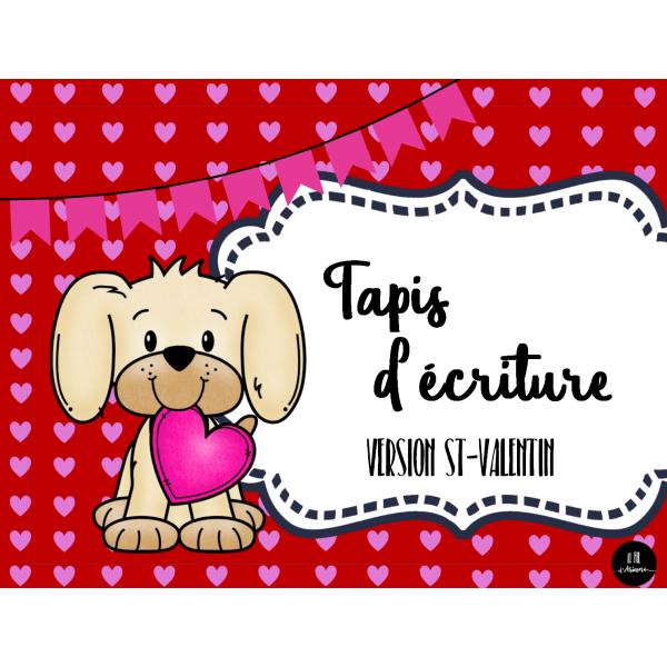 Tapis d'écriture version St-Valentin