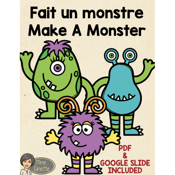 FAIT UN MONSTRE / MAKE A MONSTER