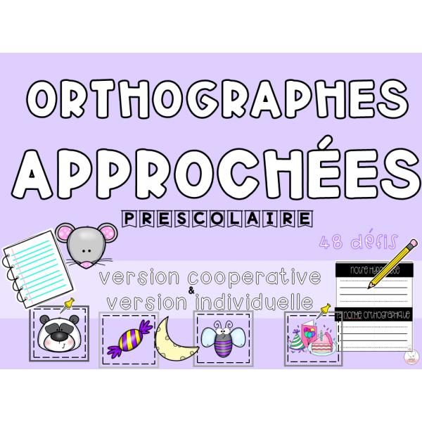 Orthographes approchées version préscolaire