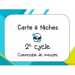 Conversion des mesures - 2e cycle Cartes à tâches