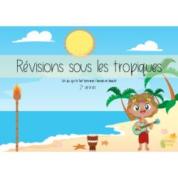 Révisions 2e - Révisions sous les tropiques
