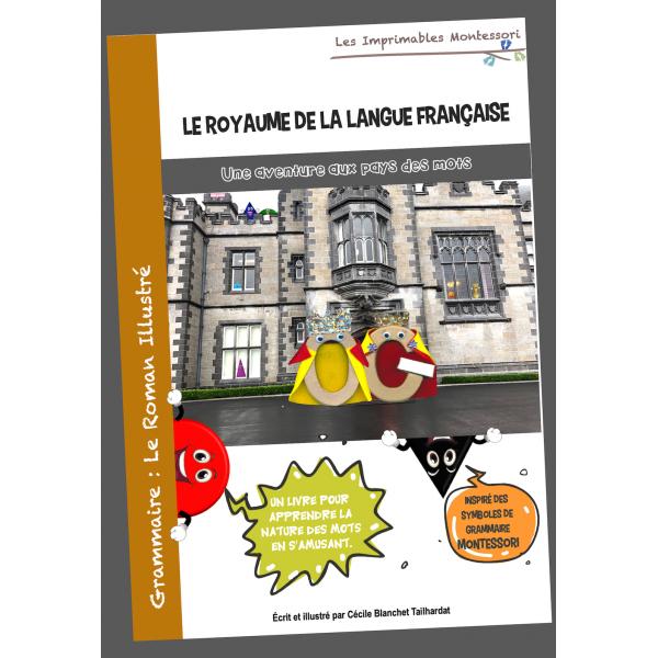 Grammaire Montessori : Le Roman Illustré
