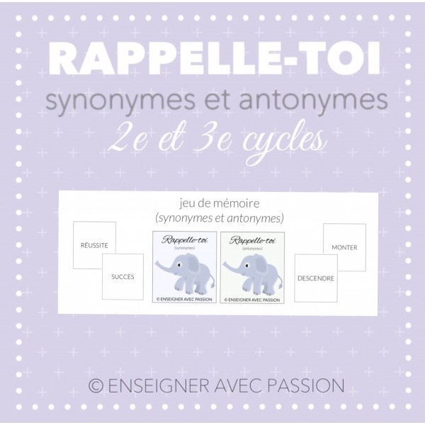 Rappelle-toi (synonymes et antonymes)