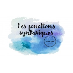 Les fonctions syntaxiques