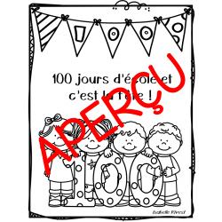100 jours d'école et c'est la fête