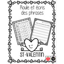 Roule et écris des phrases - St-Valentin