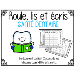 Roule, lis et écris - Santé dentaire (2 jeux)