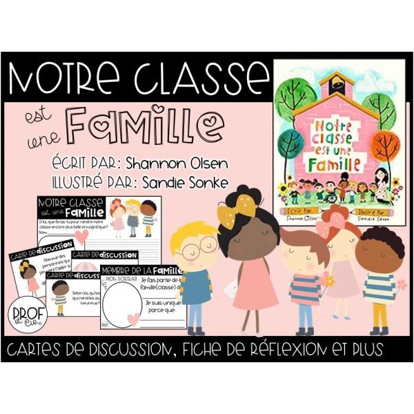 Lecture-Notre classe est une famille