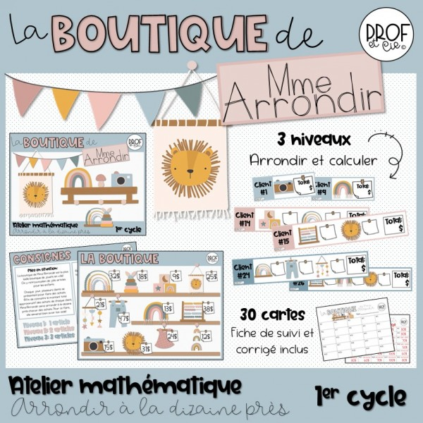 La boutique de Mme Arrondir