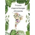L'Amazonie trousse d'apprentissages