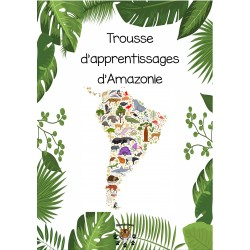 L'Amazonie trousse d'apprentissages