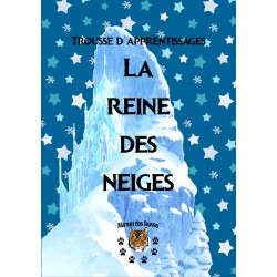 Trousse d'apprentissages la Reine des neiges