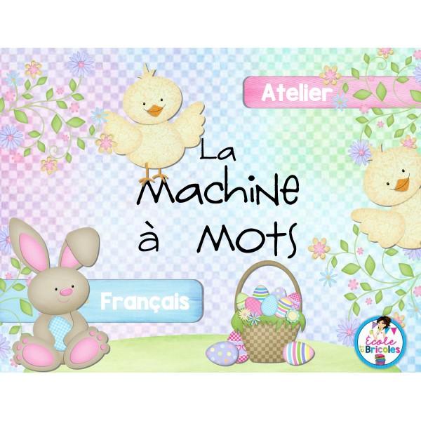 Atelier français- La machine à mots (Gratuit)