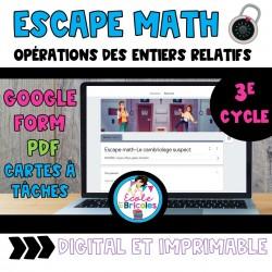 Escape math-Cambriolage suspect (entiers relatifs)