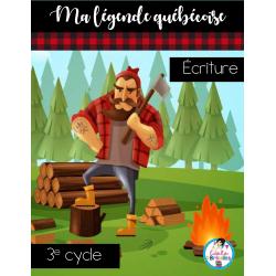 Écriture-Ma légende québécoise (3e cycle)