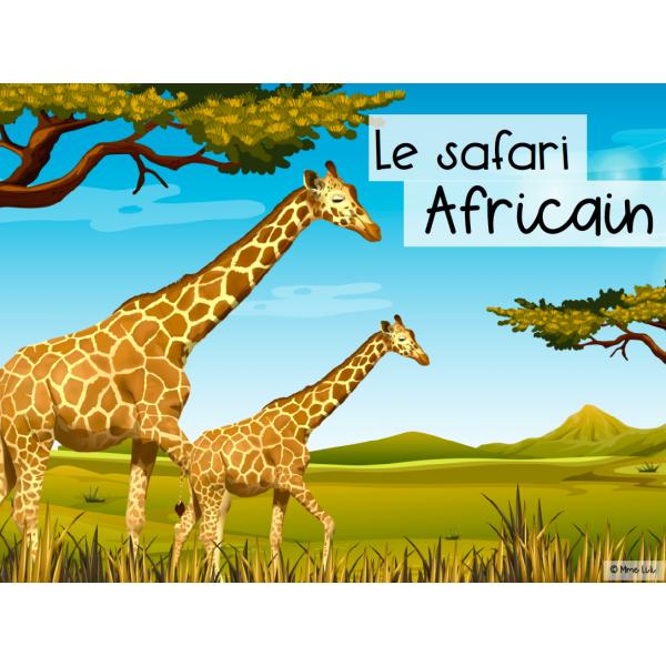 Le safari africain - 3e cycle