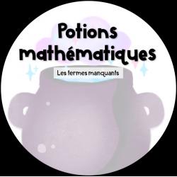Potions mathématiques - Termes manquants