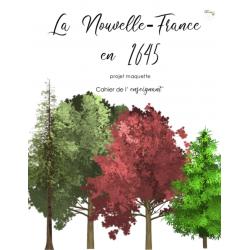 Maquette - La Nouvelle-France en 1645
