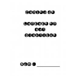 Cahier de langage en art plastique