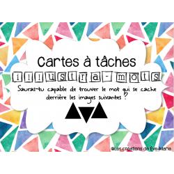 Cartes à tâches - Rébus (illustra-mots)