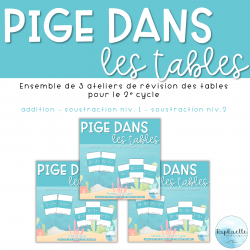 Pige dans les tables - ensemble 2e cycle