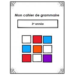 Cahier de grammaire - 3e année