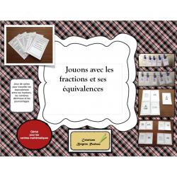 Jouons avec les fractions et ses équivalences