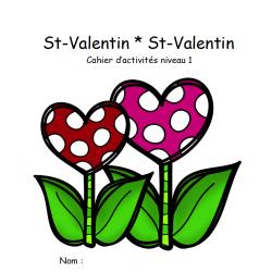 cahier d'activité niveau 1 : st-valentin