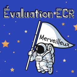 Évaluation ECR - Merveilleux