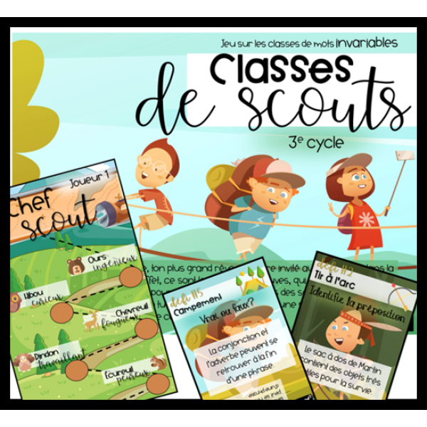 Classes de scouts- Classes de mots invariables