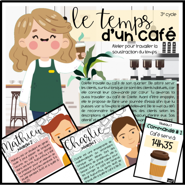Le temps d'un café- soustraction du temps