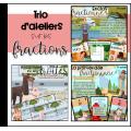 Trio d'ateliers sur les fractions