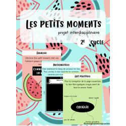 Projet interdisciplinaire - Les petits moments