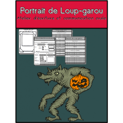 Portrait de Loup-garou: situation d'écriture
