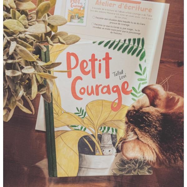 ATELIER D'ÉCRITURE : PETIT COURAGE