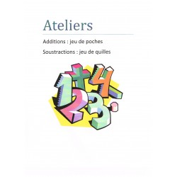 Ateliers additions et soustractions