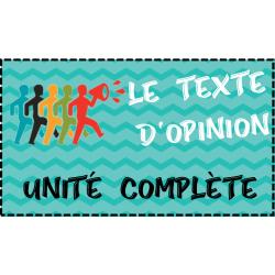 Texte d'opinion et débat - Unité complète