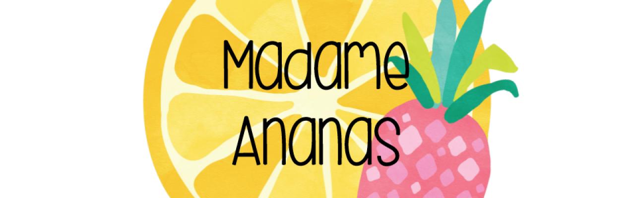 Madame Ananas