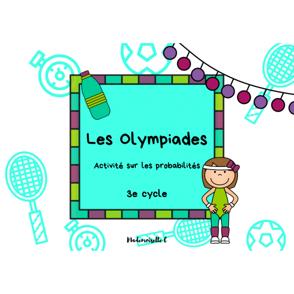 Les Olympiades - Probabilités 3e cycle