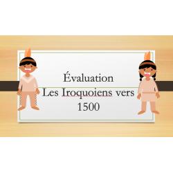 Évaluation sur les Iroquoiens vers 1500 - 2e cycle