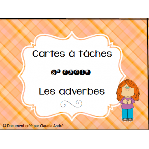 Cartes à tâches - Adverbes