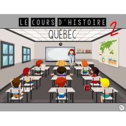 Le cours d'histoire : Québec (partie 2)