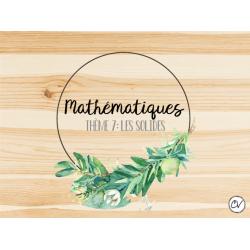 Enseignement SANS cahier MATH -Thème 7-Solides
