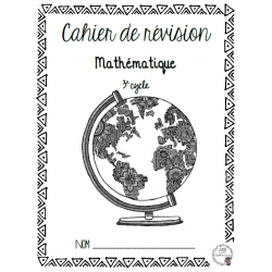 Cahier de révision math 3e cycle