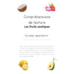 Compréhensions de lecture - Les fruits exotiques 2