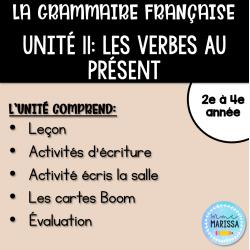Unité de grammaire #11: Les verbes au présent
