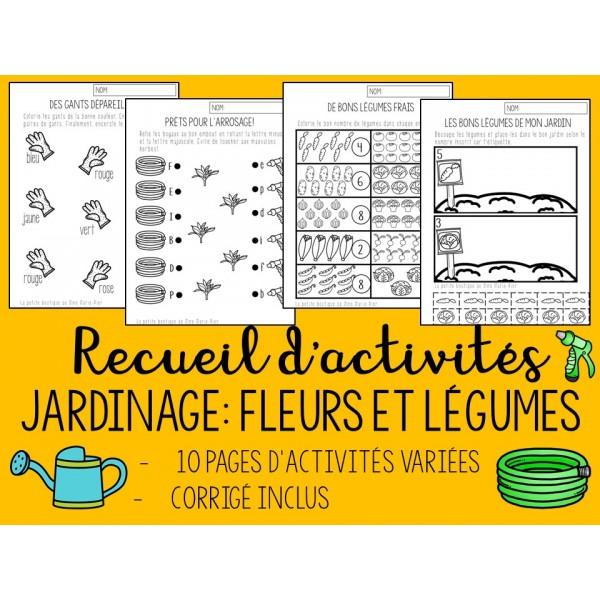 Recueil d'activités: Jardinage - Fleurs et légumes